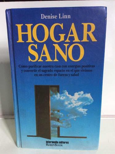 Hogar Sano - Denise Linn - Esotérico - Limpia De Energía