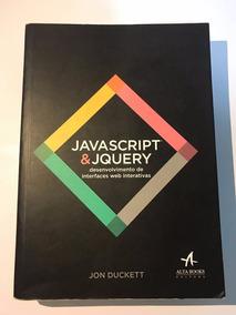 Javascript E Jquery: Desenvolvimento De Interfaces Web Inter