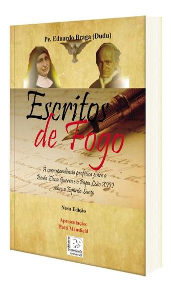 Livro Escritos Fogo Padre Eduardo Braga Beata Elena Guerra