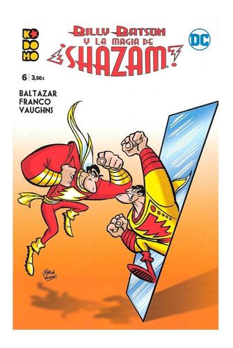 Billy Batson Y La Magia De Shazam #6 - Kodomo Ecc
