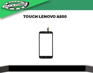 Touch Tactil Lenovo A850 Villa Phone