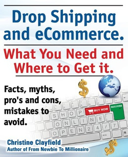 Book : Drop Shipping And Ecommerce, What You Need And Whe...