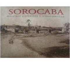 Livro - Sorocaba - Registros Históricos E Iconográficos