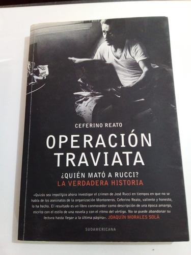 Operación Traviata - Reato - Sudamericana 2008 - U