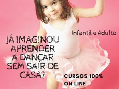 Aulas De Dança 100% On Line - Diversas Modalidades