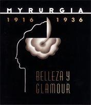 Myrurgia 1916-1936. Bellesa I Glamour. Mnac Del 25 De Nov...