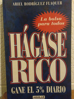 Hágase Rico - Rodríguez Flaquer