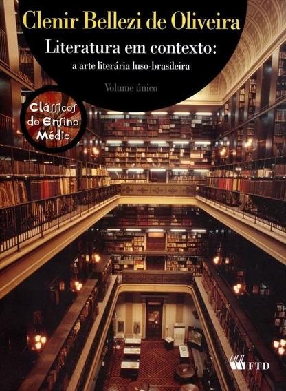 Literatura Em Contexto - Arte Literária Luso Brasileira