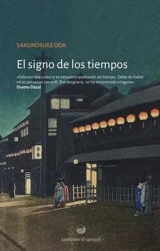 El Signo De Los Tiempos - Sakunosuke Oda