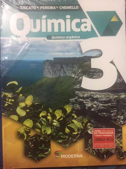 Livro Química, Química Orgânica 3 Ciscato E Pereira Moderna