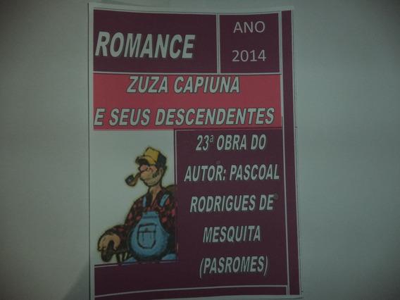 2 Livros: 1 - Romance E 2 - Críticas E Sugestões