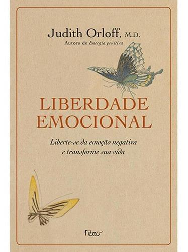 Imagem 1 de 1 de Liberdade Emocional - Liberte-se Da Emoção Negativa E Tran