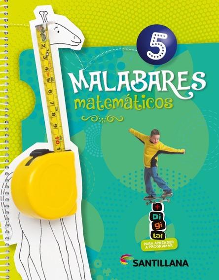 Malabares Matemáticos 5 - Santillana