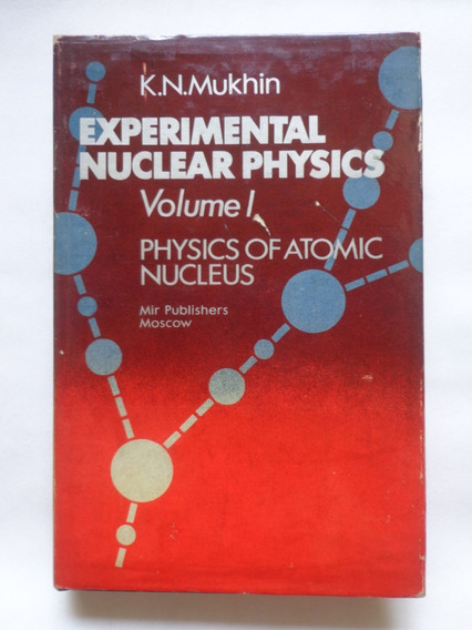 Experimental Nuclear Physics - Volume 1
