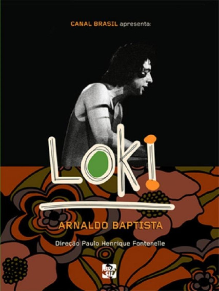 Arnaldo Baptista Loki - Dvd Documentário