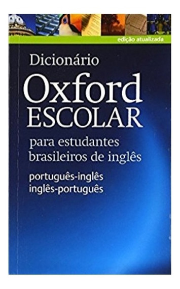 Dicionário Oxford Escolar Edição Atualizada