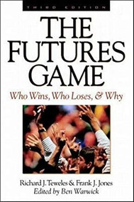 Livro The Futures Game Who Wins, Who Loses, & Why 3° Ed