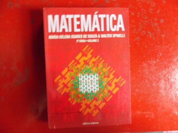 Matemática 2º Grau Com Livro Exercícios - Walter Spinelli