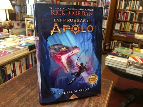 Pruebas De Apolo 5. La Torre De Nerón - Rick Riordan
