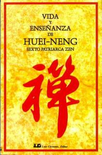 Vida Y Enseñanza De Huei-neng, Huei Neng, Cárcamo