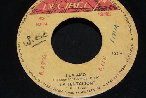 Jch La Tentacion I La Amo Yo Te Amo Yo Tampoco 45 Rpm Mercado Libre