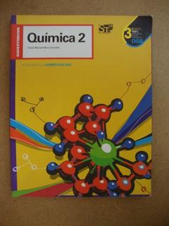 Química 2 Desarrolla Competencias 3a Ed Editorial St Bachil