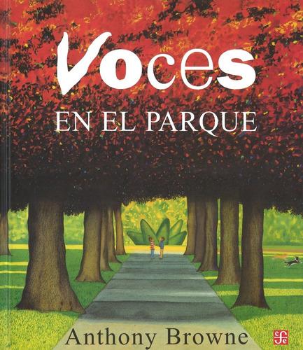 Libro Voces En El Parque - Browne Anthony