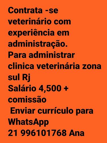 Contrata Se Veterinário Com Conhecimento Em Administração P