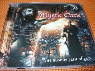 Mystic Circle ¿ The Bloody Path Of God Cd. Nuevo. Sellado