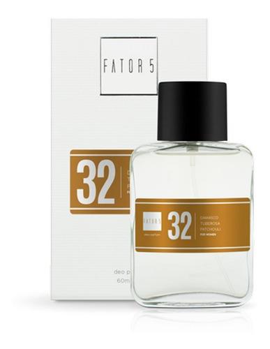 Perfume Fator 5 - No: 32 (inspiração: Giorgio Bevelly Hills)