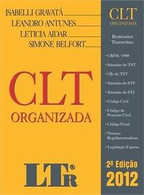 Clt Organizada 2ª Edição 2012 Organizadores Isabelli Gravatá