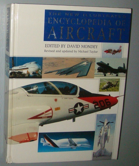Avião - Livro The New Illustrated Encyclopedia Of Aircraft