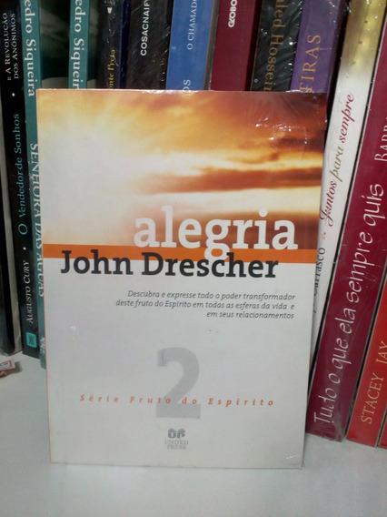 Livro Alegria - John Drescher (série Fruto Do Espírito - 2)