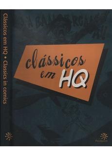 Clássicos Em Hq / Classics In Comics