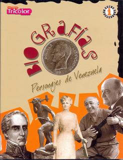 Biografias Personajes De Venezuela Historia