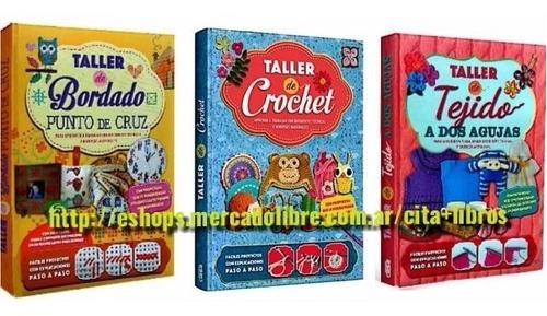 Imagen 1 de 4 de Oferta: 3 Libros De Bordado Tejido Crochet Y A Dos Agujas