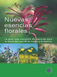 Libro Nuevas Esencias Florales. Andreas Korte