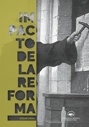 Imagen 1 de 2 de Impacto De La Reforma - Cesar Vidal Manzanares