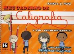 Meu Caderno De Caligrafia - 2º Ano - Ensino Fundamental