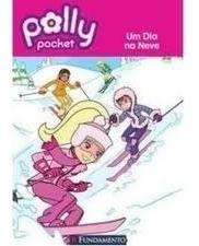 Kit 6 Livros Infantil Polly Pocket + Brinde