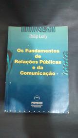 Os Fundamentos De Relações Públicas E Da Comunicação