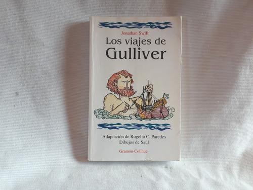 Imagen 1 de 4 de Los Viajes De Gulliver Jonathan Swift Gramon Colihue