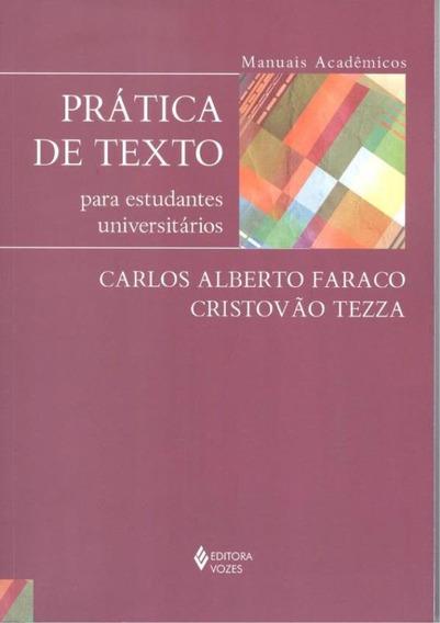 Pratica De Texto Para Estudantes Universitarios