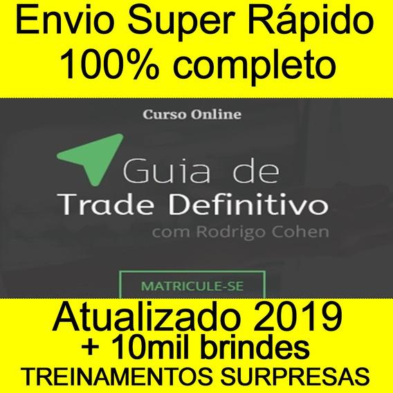 Guia De Trade Definitivo 3.0 - Rodrigo Cohen Brindes