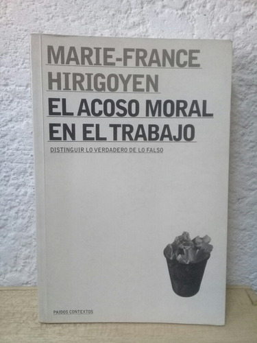 El Acoso Moral En El Trabajo Marie France Hirigoyen Mercado Libre