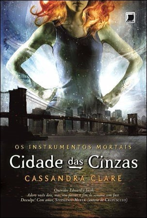 Os Instrumentos Mortais - Cidade Das Cinzas
