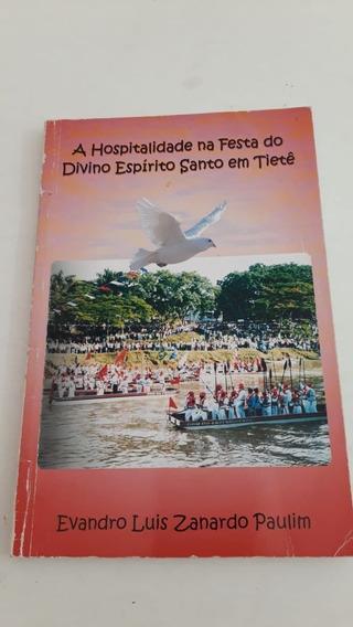 Livro Sobre A Festa Do Divino Espirito Santo Em Tietê 2006