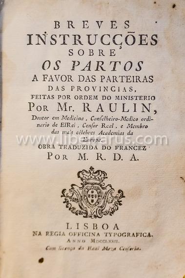 Livro Antigo Raro - Breves Instrucções Sobre Os Partos 1772