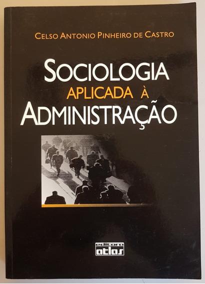 Livro Físico Sociologia Aplicada À Administração