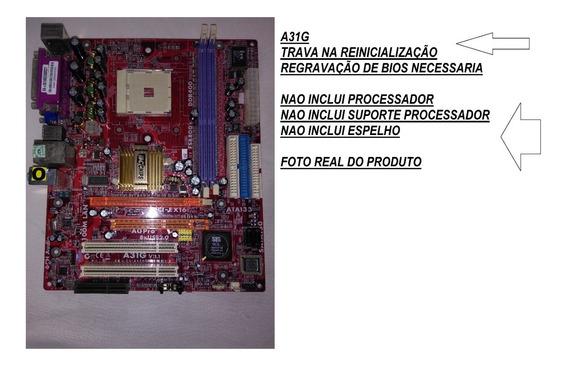 Placa Mãe Pcchips A31g Socket 754 Regravaçao Bios